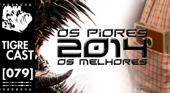 2014: Os Piores e os Melhores