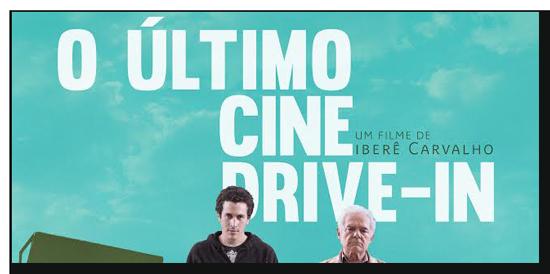 Resultado de imagem para O último cine drive-in