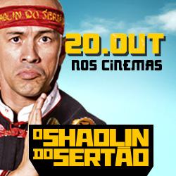 O Shaolin do Sertão | Hoje nos cinemas