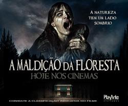 A Maldição da Floresta | Somente nos cinemas