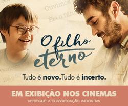 O Filho Eterno | Hoje nos cinemas