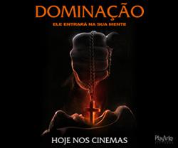Dominação | Hoje nos cinemas