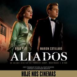 Aliados | Hoje nos cinemas