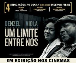 Um Limite Entre Nós | Hoje nos cinemas